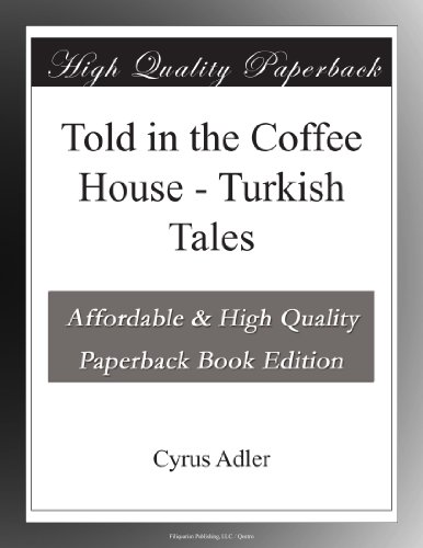 Told in the Coffee Clan - Turkish Tales