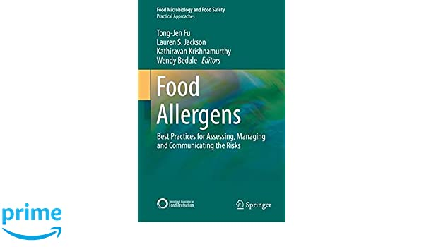 Food Allergens: Best Practices for Assessing, Managing and