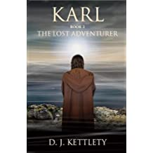 Karl - The Lost Adventurer (The Karl Axilion Triliogy Book 2) (English Edition)