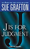 J Is for Judgment, Sue Grafton, 0312945272