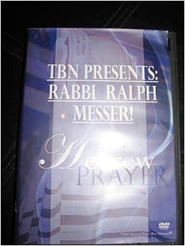 TBN PRESENTS: RABBI RALPH MESSER !