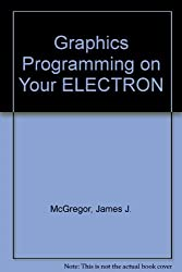 Graphics Programming on Your ELECTRON
