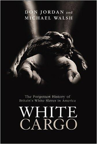 White Cargo: The Forgotten History of Britians White Slaves