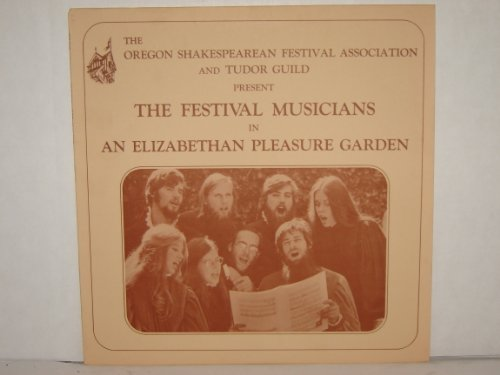The Festival Musicians in an Elizabethan Pleasure Garden / 1973
