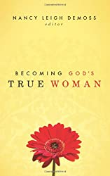 BECOMING GODS TRUE WOMAN PB