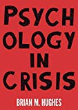 #3: Psychology in Crisis