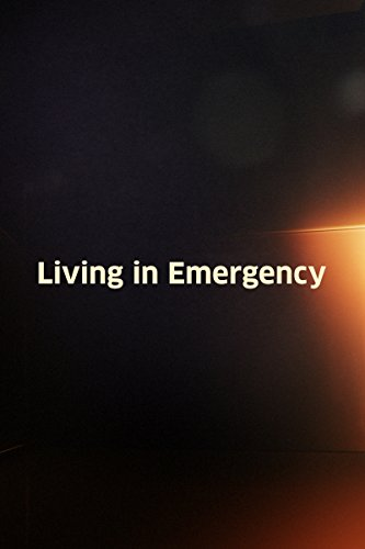 Living in Emergency