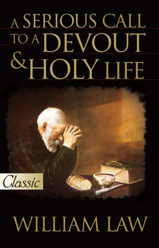 Serious Call To A Devout And Holy Life w/CD (Pure Gold - Hut Call