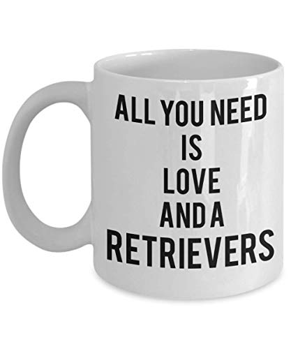 Funny Retrievers Mug - Cup For Pet Labrador Dog Lover Owner Breeder - Gift For Man Women Dad Mom Colleague Coworker Best Friend Girlfriend Boyfriend - ()