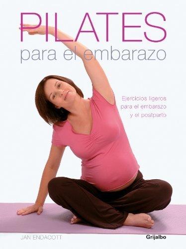 Pilates para el embarazo/ Pilates for Pregnancy: Ejercicios ...