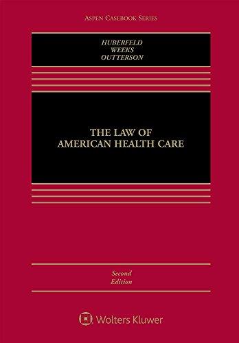 The Law of American Health Care (Aspen Casebook)