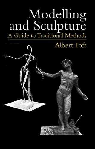 Modelling and Sculpture: A Guide to Traditional Methods (Dover Art - Figurative Sculpture