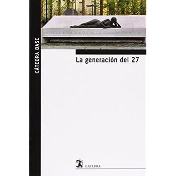 La Generación Del 27 (Cátedra Base)