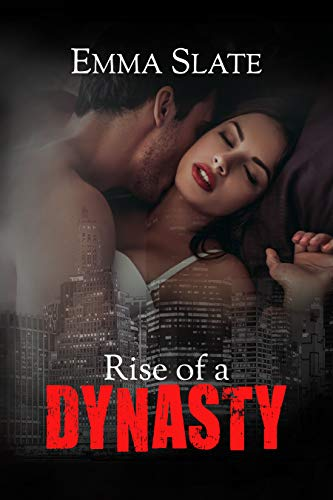 (Rise of a Dynasty (SINS Series Book 3))