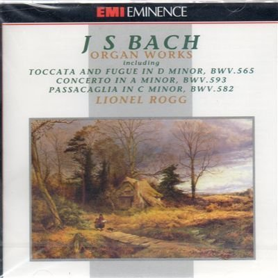 Music Tracks : Toccata e fuga BWV 565 (1708) in re Toccata adagio e fuga BWV 564 in DO (1708 17) Passacaglia e fuga BWV 582 (1708) in do Corale BWV 645 Wachet auf ruft uns die stimme (Sch Corale BWV 659 Nun komm der heiden heiland by ROGG LIONEL (organo) (1992-11-07)