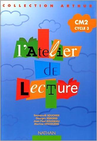 Read Online L'Atelier de lecture, CM2 cycle 3 pdf, epub