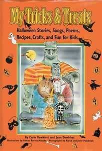 My Tricks & Treats: Halloween Stories, Songs, Poems, Recipes, Crafts, and Fun for Kids -