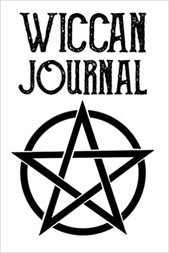 Wiccan Journal: Witchcraft Logbook Notebook Keep Track Of Your