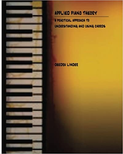 Book Applied Piano Theory: a practical approach to understanding and using chords
