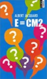 E = CM2 par Jacquard