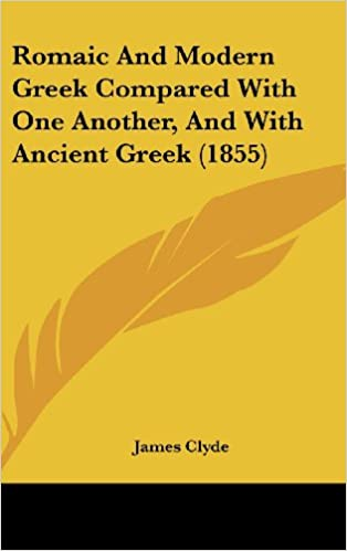 Download legale degli ebook Romaic and Modern Greek Compared with One Another, and with Ancient Greek (1855) PDF PDB 1161941169