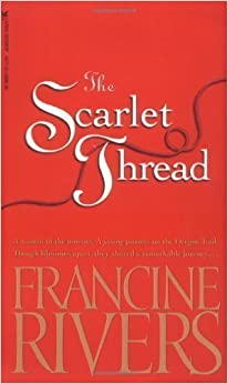 Book The Scarlet Thread by Rivers, Francine (10/1/2000)
