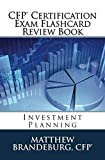 CFP Certification Exam Flashcard Review Book: Investment Planning (2019 Edition)