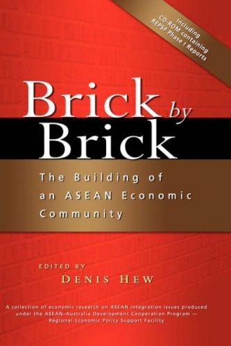 Brick by Brick: The Building of an ASEAN Economic Community pdf epub