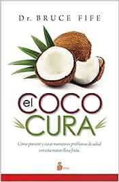 COCO CURA, EL (Medicina Natural)