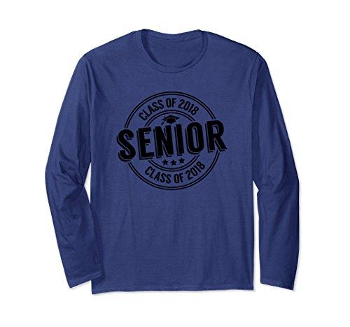 Unisex Class Of 2018 Senior Grad Long Sleeve Shirt Graduation Gift XL: Navy