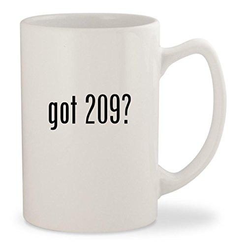 got 209? - White 14oz Ceramic Statesman Coffee Mug Cup