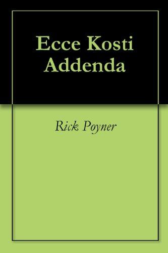 Ecce Kosti Addenda