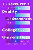 The Lecturer's Guide to Quality and Standards in Colleges and Universities, Ashcroft, Kate, 0750703393