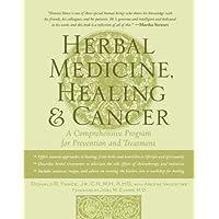 Herbal Medicine, Healing & Cancer