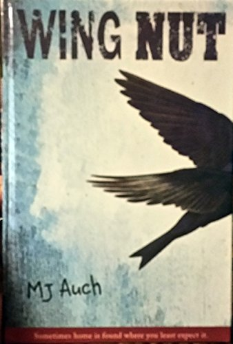 Wing Nut by Mary Jane Auch (2009-04-09) ()