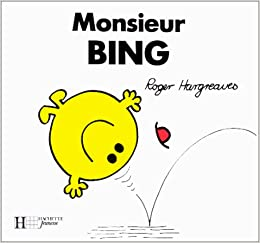 Monsieur Bing (Collection Monsieur Madame) (French Edition)