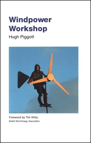 Windpower Workshop: Building Your Own Wind Turbine