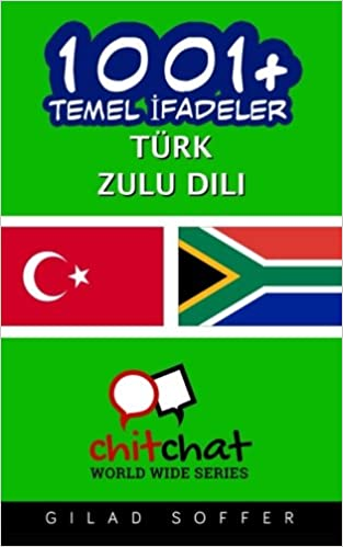 1001+ Basic Phrases Turkish - Zulu