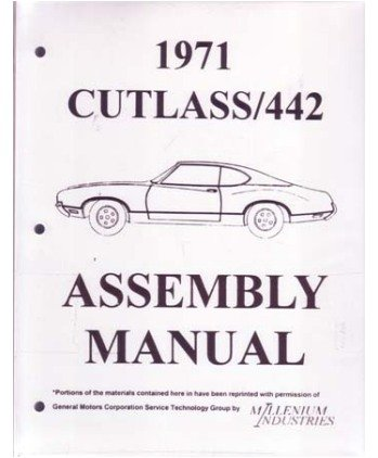 1971 OLDSMOBILE CUTLASS Assembly Manual Rebuild (Oldsmobile Cutlass Supreme Manual)