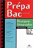 Prépabac histoire-géographie, terminale L, ES et S