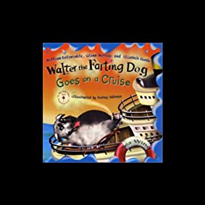 Walter the Farting Dog Goes on a Cruise Audiobook