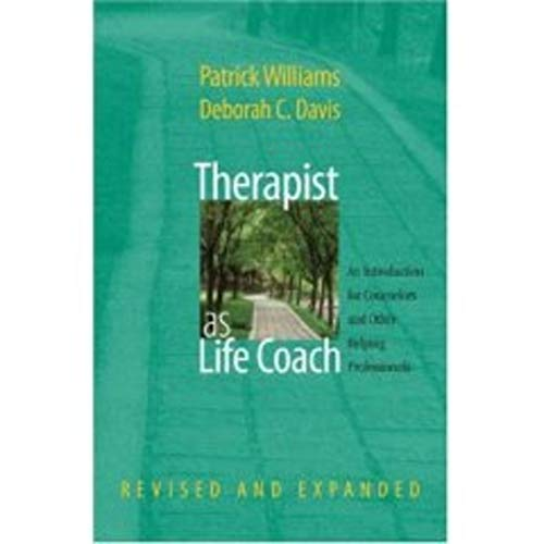 Image of Therapist as Life Coach: An Introduction for Counselors and Other Helping Professionals (Revised and Expanded) (Norton Professional Books (Hardcover))