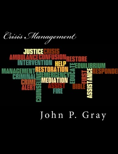 Crisis Management: A Legal and Christian Perspective