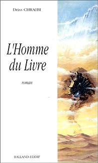 L'Homme du livre par Driss Chraibi
