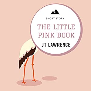 The Little Pink Book: A Short Story Audiobook