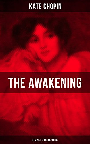 the-awakening-feminist-classics-series-one-womens-story-from-the-turn-of-the-century-american-south