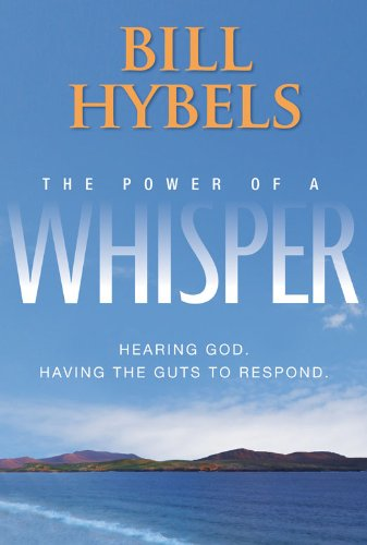 the-power-of-a-whisper-hearing-god-having-the-guts-to-respond
