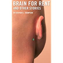 Brain for Rent and other stories