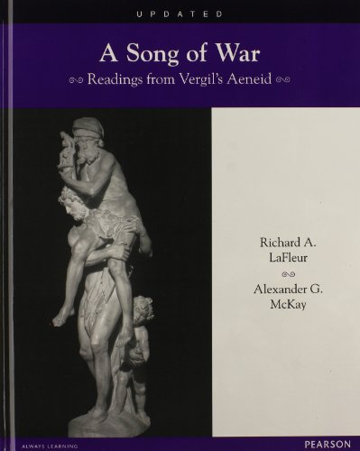 LATIN READERS A SONG OF WAR: READINGS FROM VERGIL'S AENEID STUDENT      EDITION 2013C