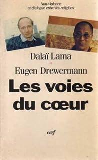 Les voies du coeur : non-violence et dialogue entre les religions, Dalaï-Lama XIV